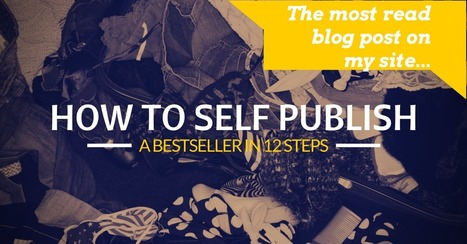 How to Self-Publish a Bestseller: Publishing 3.0 | Litteris | Scoop.it