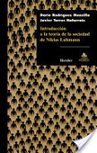 Introducción a la teoría de la sociedad de Niklas Luhmann   Teoría Sociológica   Scoop.it