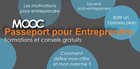"""""""Passeport pour entreprendre"""" -  Le Mooc de l'entrepreunariat commence le 7 octobre   E-pedagogie, apprentissages en numérique   Scoop.it"""