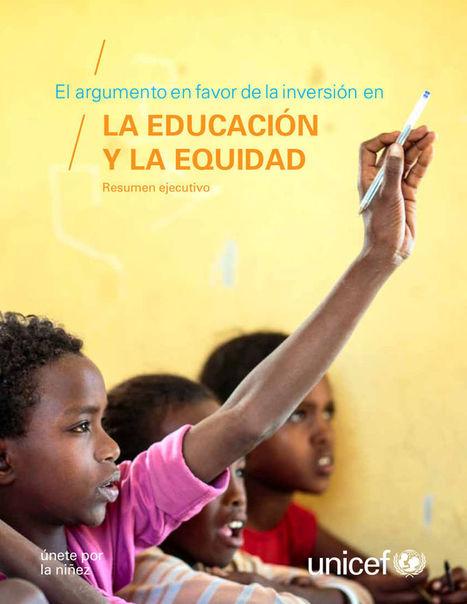 El argumento en favor de la inversión en la educación y la equidad, de UNICEF - Aula Intercultural | Académicos | Scoop.it