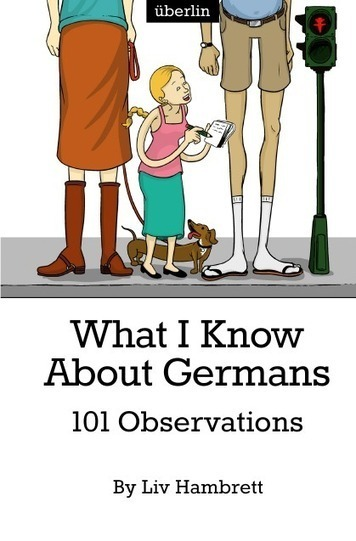 What I Know About Germans | Angelika's German Magazine | Scoop.it