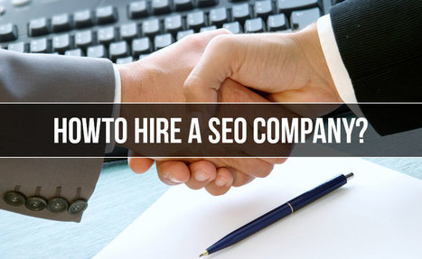 5 Questions To Ask Before Hiring an SEO Company | SEO Tips & Updates | Scoop.it