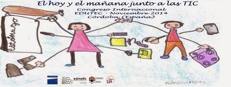 Congreso EDUTEC 2014 | Educació i TICs | Scoop.it