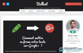 Le site du jour : Bulleet - pour devenir un expert des outils Google | netnavig | Scoop.it