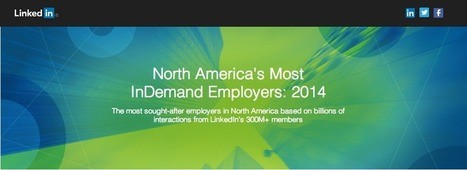 The 50 Most Sought After North American Corporate Employers of 2014 From LinkedIn | DashBurst | Social Media, Marketing and Promotion | Scoop.it