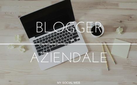 Come trasformare un dipendente in un blogger aziendale | Blogging Freelance | Scoop.it