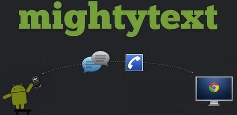 mightytext : Envoyez et recevez des SMS depuis votre navigateur Chrome [ Android ] | Mistipi | Time to Learn | Scoop.it