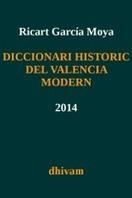 DICCIONARI HISTÒRIC DEL VALENCIÀ MODERN - RICART GARCIA MOYA | Traducción e Interpretación | Scoop.it