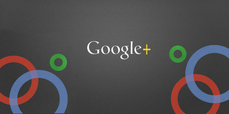 What is Google+ and why should businesses care? | Marketing Practices | Scoop.it