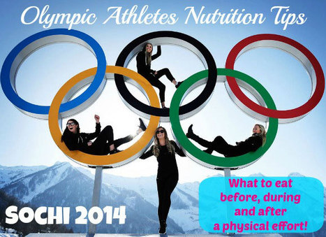 Sochi 2014 - Olympic Athletes Nutrition Tips | My Dream Shape! | Fitness | Scoop.it
