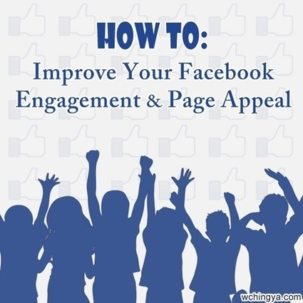 6 Ways to Step Up Facebook Engagement and Page Appeal | Surviving Social Chaos | Scoop.it