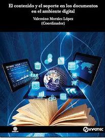 El contenido y el soporte en los documentos en el ambiente digital | Universo Abierto | Bibliotecas y Educación Superior | Scoop.it