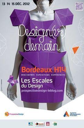 Escales du Design Bordeaux Aquitaine | Economie - Industrie | Actualités en Aquitaine | Aquitaine OnLine | BIENVENUE EN AQUITAINE | Scoop.it