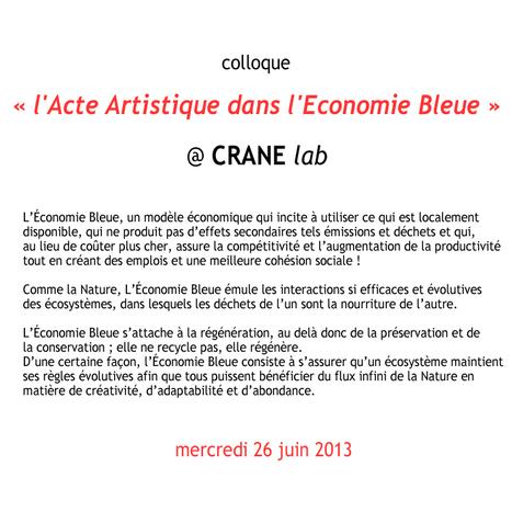« l'Acte Artistique dans l'Economie Bleue » @ CRANE lab - mercredi 26 juin 2013 | DESARTSONNANTS - CRÉATION SONORE ET ENVIRONNEMENT - ENVIRONMENTAL SOUND ART - PAYSAGES ET ECOLOGIE SONORE | Scoop.it