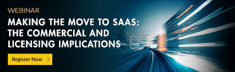 Making the Move to SaaS: The Commercial And Licensing Implications Webinar | Software License Optimization and Software Asset Management | Scoop.it