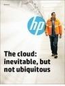 ITModelbook: The Cloud - Inevitable, But Not Ubiquitous   Hewlett-Packard Reports   Scoop.it