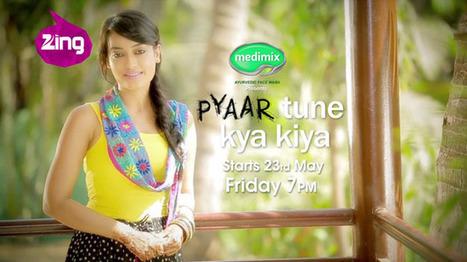 Pyaar Tune Kya Kiya Serial Wiki, Star Cast & Promo Zing TV | Entertainments | Scoop.it