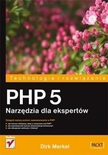 Recenzja: PHP 5. Narzędzia dla ekspertów | Joomla! Polska | Scoop.it
