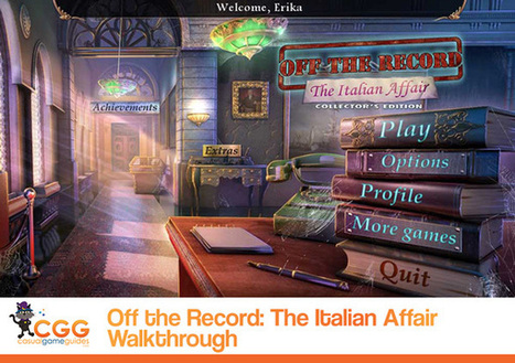 Off the Record: The Italian Affair Walkthrough: From CasualGameGuides.com | Casual Game Walkthroughs | Scoop.it
