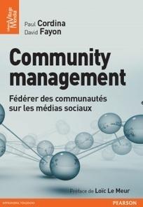 Interview : Community management, le livre (+ cadeaux) | Emploi et Recrutement des talents du Web | Scoop.it