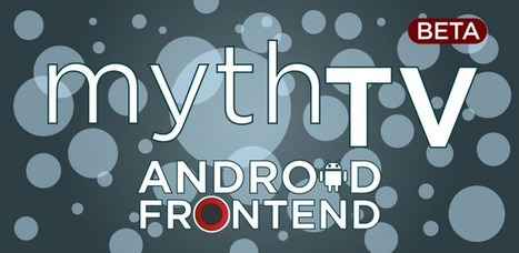 MythTV Android Frontend - Applications Android sur GooglePlay | WEBOLUTION! | Scoop.it