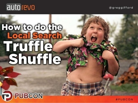 How to do the Local Search Truffle Shuffle - Greg Gifford | Local SEO and SMO | Scoop.it