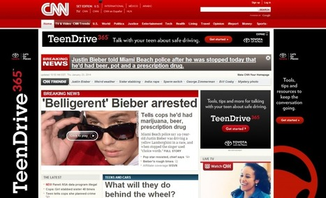 CNN's home page pairs Justin Bieber's arrest with teen driving ads   Content Marketing   Scoop.it