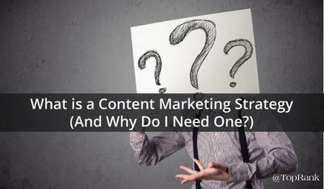 What is a Content Marketing Strategy?   CIM Academy Strategic Marketing   Scoop.it