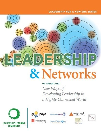 Download Leadership and Networks: New Ways of Developing Leadership in a Highly Connected World | Leadership Learning Community | Leadership and Networks | Scoop.it