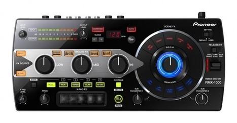 Pioneer RMX-1000 Announced: New Remix/Sampling Device | DJing | Scoop.it