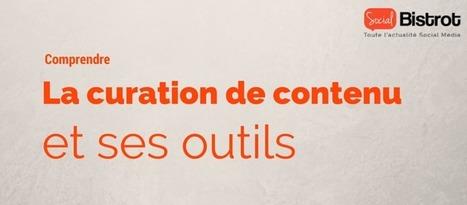 La curation de contenu et ses outils | Tout pour le WEB2.0 | Scoop.it