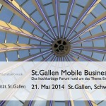 Mobile Business Forum 2014, St. Gallen   21. Mai 2014   E-Business Events   Scoop.it