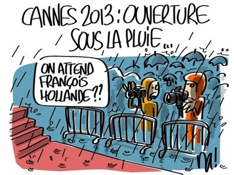 Festival de Cannes 2013 : ouverture | Dessin de presse | Scoop.it