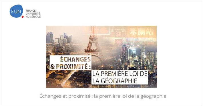 [Today] MOOC Échanges et proximité : la première loi de la géographie | MOOC Francophone | Scoop.it