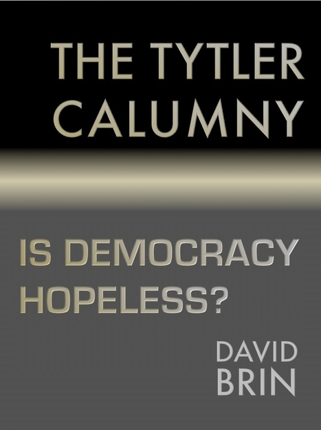 "The ""Tytler"" Calumny -- Is Democracy Hopeless? 