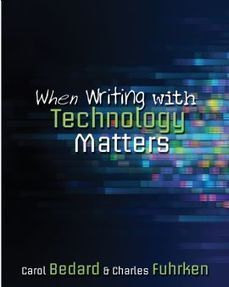 When Writing with Technology Matters - Stenhouse Publishers   Prendi eLearning Literacy & Humanities Technology   Scoop.it