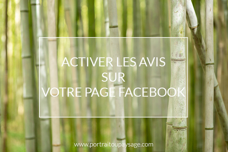 Activer les «avis» sur facebook | Webmarketing | Scoop.it
