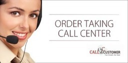 Benefits of Outsourcing Taking Order | Call2Customer | Scoop.it