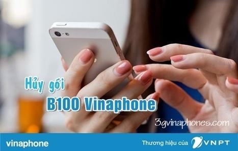 Hướng dẫn cú pháp hủy gói cước B100 Vinaphone | Trao đổi | Scoop.it