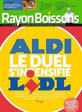 Exclusif Rayon Boissons : le nouvel assortiment complet chez Aldi et Lidl.   Vos Clés de la Cave   Scoop.it
