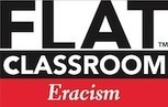 Eracism 13-1 Coming Soon - Spread the Word and Apply now! | Flat Classroom | Scoop.it
