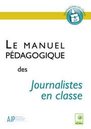 Un « manuel pédagogique » plein d'idées pour les journalistes en classe | PédagTic | Scoop.it