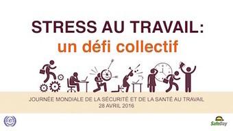 Journée mondiale de la sécurité et de la santé au travail | Relaxation Dynamique | Scoop.it