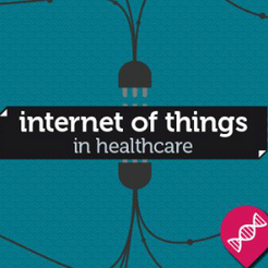 The Internet of Things: a $117B opportunity for Healthcare | EHR and Health IT Consulting | Scoop.it