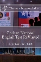 New Book! Chilean National English Test ReVisited | Authorship | Scoop.it