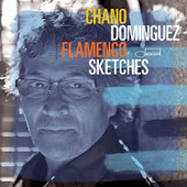 CHANO DOMINGUEZ: ¡OLE, VALIENTE! | Actualitat Jazz | Scoop.it