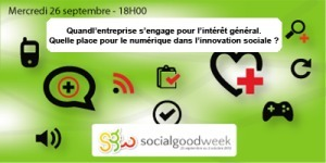Social Good Week le 26 septembre 2012 dès 18H00 à La Cantine Toulouse | Innovation sociale | Scoop.it