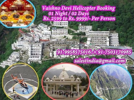 Vaishno Devi Helicopter Bookin | Travel Indiaa Tour Package | Scoop.it