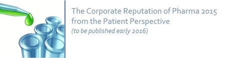 "Request to patient groups worldwide to input into PatientView's independent study ""What is the corporate reputation of pharma in 2015 - from the patient perspective?"" 