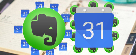 How to Use Evernote with Google Calendar for Maximum Benefits | Evernote & Educació | Scoop.it